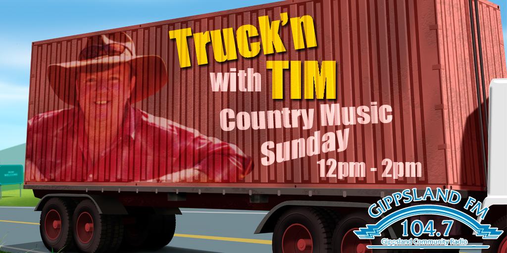 Truck'n with Tim Gippsland FM